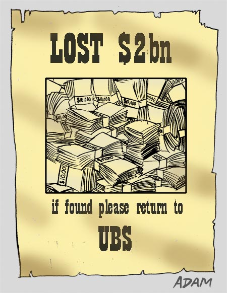 Lost 2bn dollars if found please return to UBS