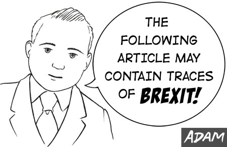 The following article may contain traces of Brexit