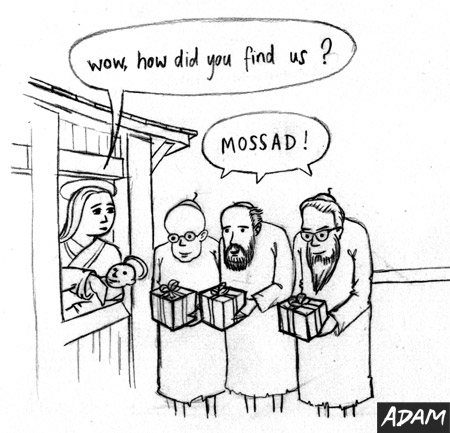 Wow How did you find us ?  Mossad