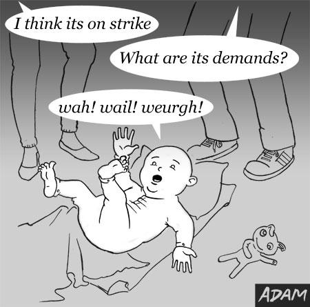 Baby on strike