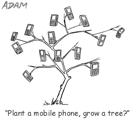 Plant a mobile phone, grow a tree