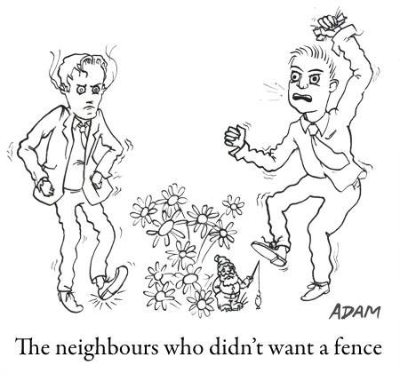 The neighbours who didn't want a fence