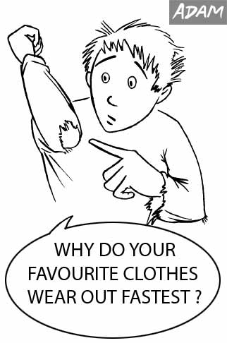 Why do your favourite clothes wear out fastest