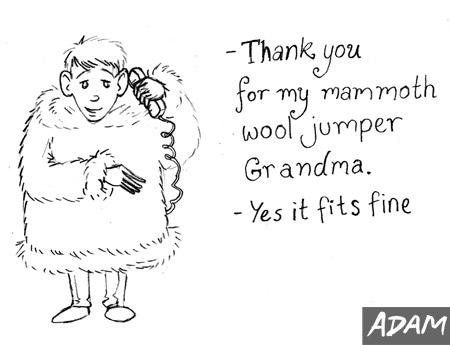 Thank you for my mammoth wool jumper grandma