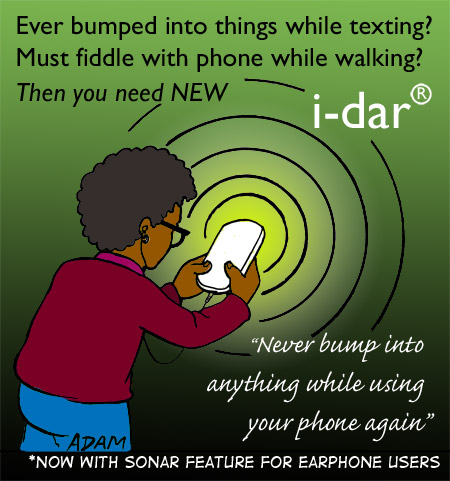 New idar never bump into things while using your phone again
